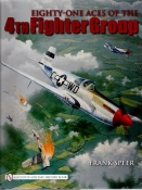 Eighty-One Aces of the 4th Fighter Group